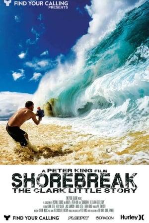 Shorebreak: The Clark Little Story (2016)