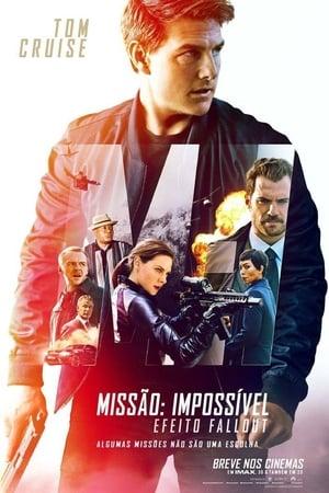 Missão: Impossível - Efeito Fallout (2018) Dublado Online