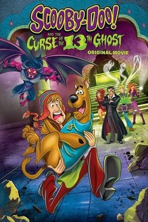 Scooby-Doo! and the Curse of the 13th Ghost – สคูบี้ดู กับ 13 ผีคดีกุ๊กๆ กู๋