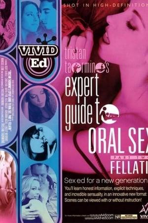 Expert Guide to Oral Sex: Fellatio