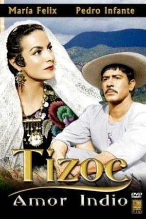 Tizoc: Amor de Indio (1957)