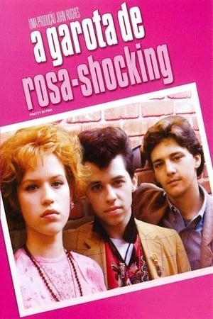 A Garota de Rosa Shocking (1986) Dublado Online