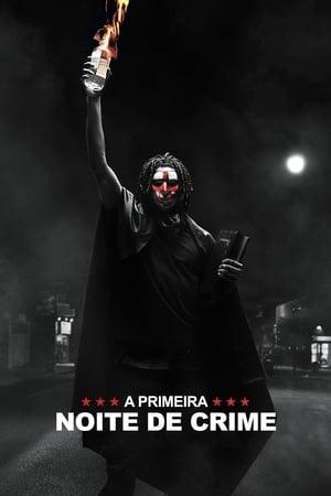 A Primeira Noite de Crime (2018) Legendado Online