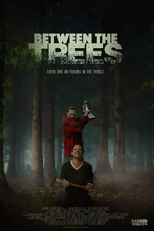 Nonton Between the Trees (2018) Subtitle Indonesia