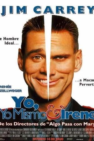 Yo, yo mismo e Irene (2000)