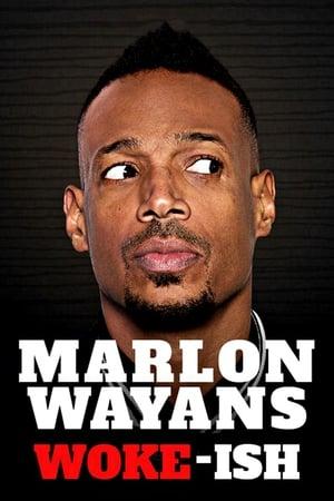 Marlon-Wayans:-Woke-ish-(2018)