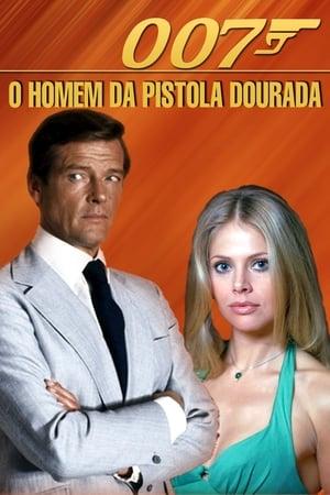 Assistir 007 Contra o Homem com a Pistola de Ouro online