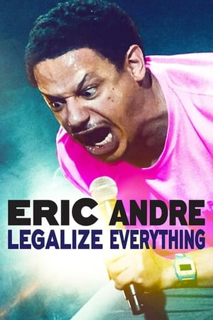 Eric Andre: Legalize Everything