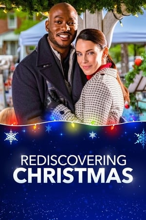 Rediscovering Christmas (TV Movie 2019)
