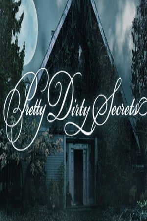 Poster Pretty Dirty Secrets