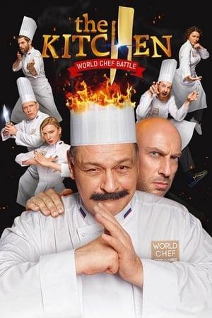 The Kitchen: World Chef Battle (2017) — The Movie Database (TMDb)