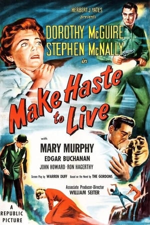 Make Haste to Live (1954)