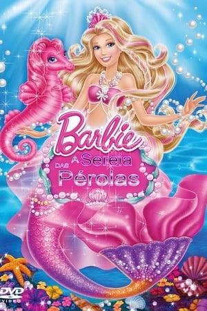 Assistir Barbie: A Sereia das Pérolas online