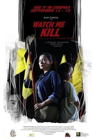 Watch Me Kill (2019)