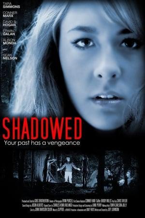 Shadowed (2012)