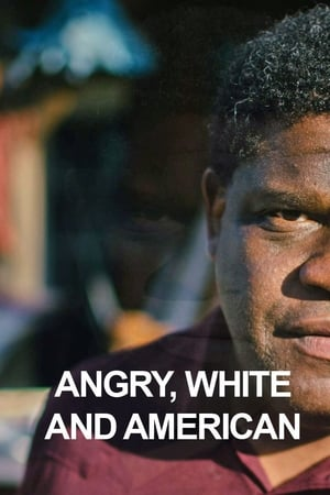 Angry, White and American