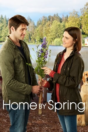 Home by Spring (TV Movie 2018)