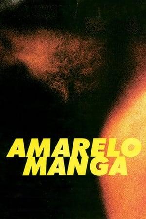 Amarelo Manga (2002) Legendado Online