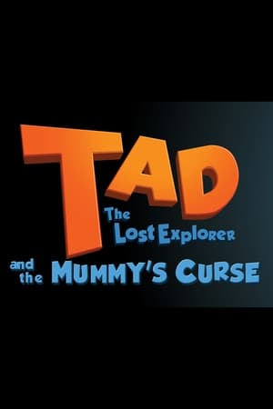 Tad the Lost Explorer and the Mummy's Curse