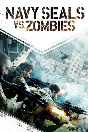 Assistir Navy Seals vs. Zombies Dublado e Legendado Online