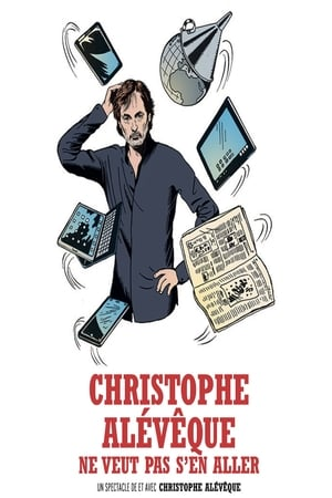 Christophe Alévêque ne veut pas s'en aller streaming VF
