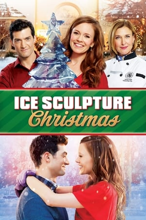 Ice Sculpture Christmas (TV Movie 2015)