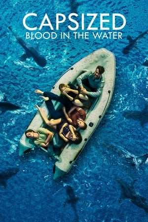Capsized: Blood in the Water (TV Movie 2019)