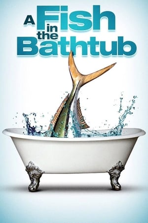 A Fish in the Bathtub