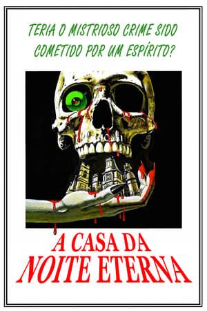 A Casa da Noite Eterna (1973) Dublado Online