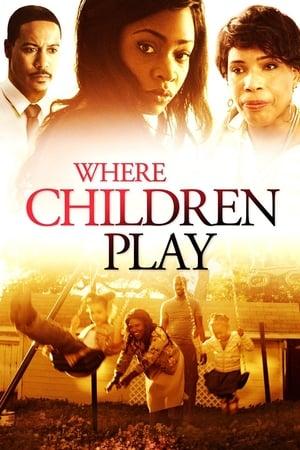 Where Children Play (2015)