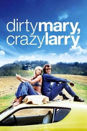 Dirty Mary Crazy Larry (1974) — The Movie Database (TMDb)