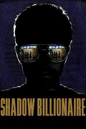 Shadow Billionaire (2009)