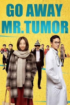 Go Away Mr. Tumor