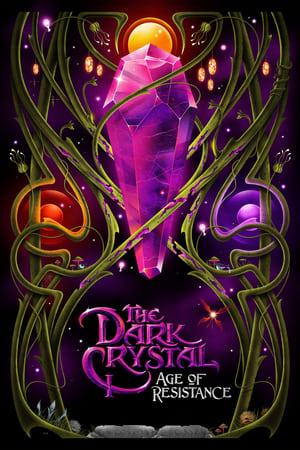 The Dark Crystal: Age of Resistance - Season 1