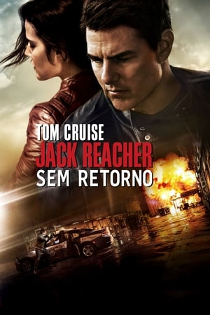 Assistir Jack Reacher: Sem Retorno online