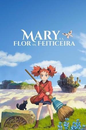 Assistir Mary e a Flor da Feiticeira online