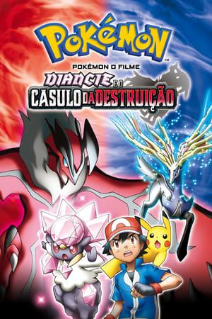 Pokémon, o Filme: Diancie e o Casulo da Destruição (2014) Dublado Online