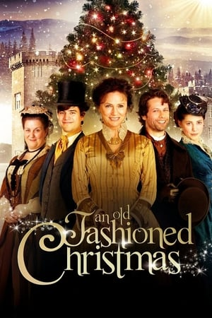 An Old Fashioned Christmas (TV Movie 2010)