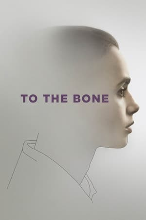To the Bone (2017) online subtitrat