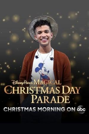 Disney Parks Magical Christmas Day Parade (2018) — The Movie Database (TMDb)