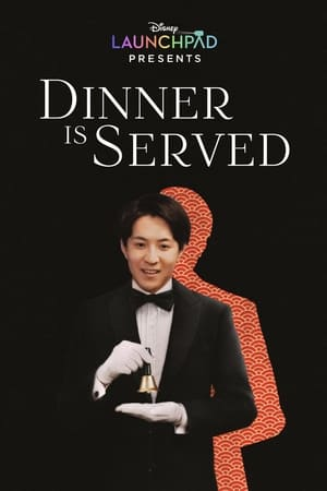 Dinner Is Served poster
