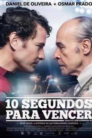 10 Segundos Para Vencer (2018) Legendado Online