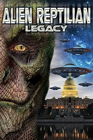 Alien Reptilian Legacy (Video 2015)