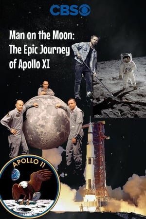 Man on the Moon: The Epic Journey of Apollo 11