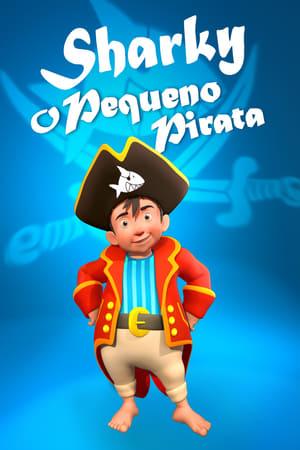 Capitao Sharky O Pequeno Pirata (2018) Dublado Online