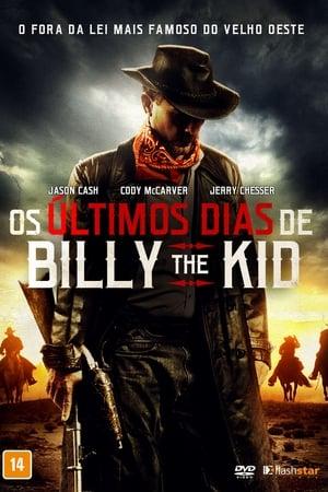 Assistir Os Últimos Dias De Billy The Kid online