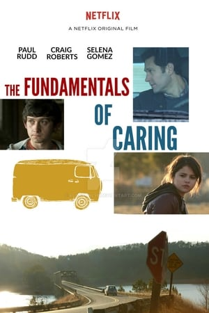 The Fundamentals of Caring – Fundamentele Ingrijirii (2016)