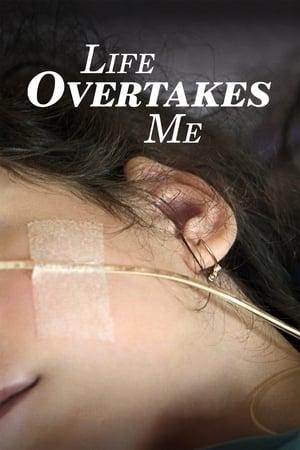 Life-Overtakes-Me-(2019)