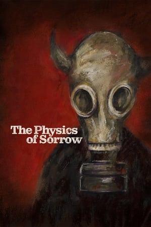 The Physics of Sorrow (2020)