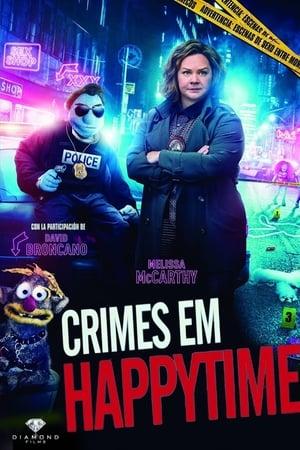 Assistir Crimes em Happytime online